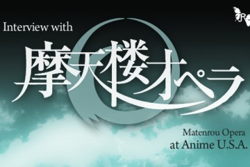 Interview Matenrou Opera AUSA 2011